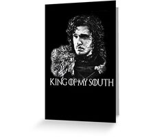 King of my south Greeting Card