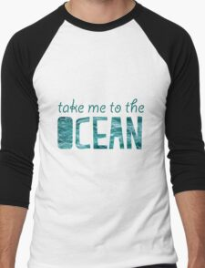 Take Me to the Ocean Men's Baseball ¾ T-Shirt