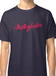 Motherfucker Logo Classic T-Shirt
