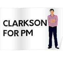 """Clarkson for PM"" original design Poster"
