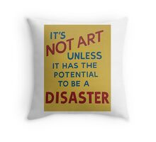 A quick definition of what is art and what is not Throw Pillow