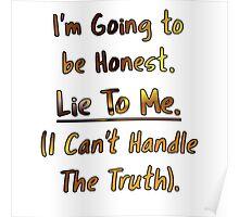 Humorous Honesty Lie Typography Poster