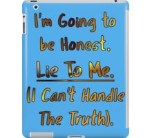 Humorous Honesty Lie Typography iPad Case/Skin
