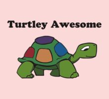 Turtley Awesome With Black Text (Clothing & Sticker ) One Piece - Short Sleeve