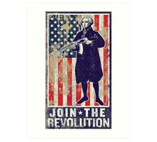Join The Revolution Washington Art Print