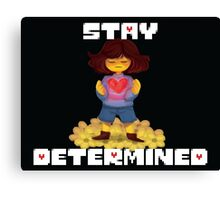 Stay Determined Canvas Print