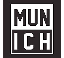 Forever Munich  Photographic Print