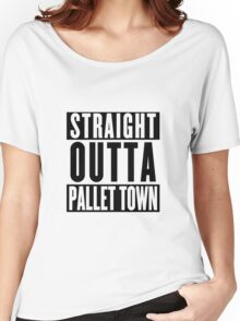 STRAIGHT OUTTA PALLET TOWN (A) Women's Relaxed Fit T-Shirt