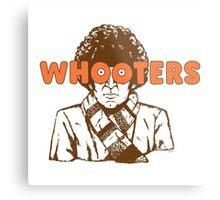 Whooters Metal Print