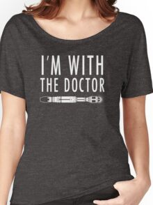 I'm with The Doctor Women's Relaxed Fit T-Shirt