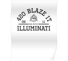 MEME (Illuminati, 420, BLAZE IT, MLG, ect.) Poster