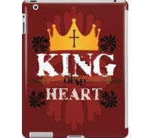 King of My Heart iPad Case/Skin