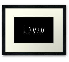 Loved II Framed Print