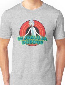 Rick and Morty - Wubalabadubdub Unisex T-Shirt