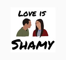 Love is Shamy Unisex T-Shirt