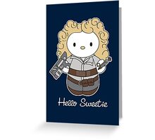 Hello Sweetie Greeting Card