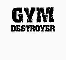 Gym Destroyer Unisex T-Shirt