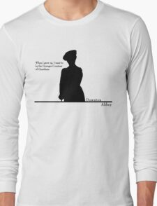 When I grow up, I want to be the Dowager Countess Long Sleeve T-Shirt