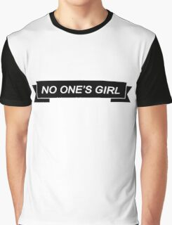 NO ONE'S GIRL Graphic T-Shirt