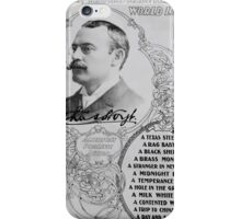 Performing Arts Posters The man who has made the whole world laugh Chas Hoyt Americas prolific author A Texas steer 2800 iPhone Case/Skin