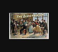 Performing Arts Posters The electrician an American comedy drama Chas E Blaneys greatest success 0885 Unisex T-Shirt