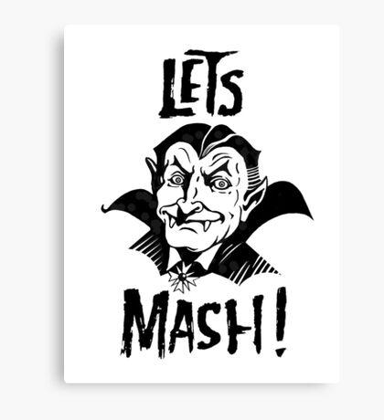 Let's Mash, Dracula Canvas Print