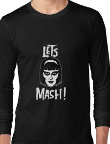 Goth Chic, Let's Mash Long Sleeve T-Shirt