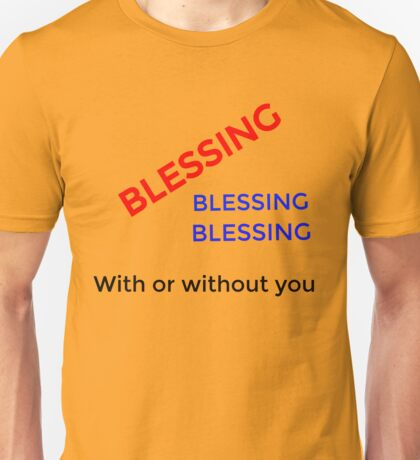 blessing on the way Unisex T-Shirt