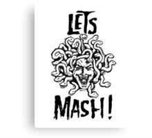 Medusa, Let's Mash! Canvas Print