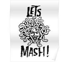 Medusa, Let's Mash! Poster