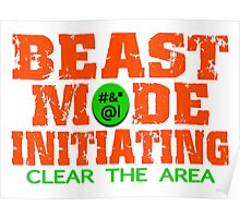 Beast Mode Initiating Poster