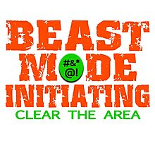Beast Mode Initiating Photographic Print