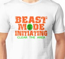 Beast Mode Initiating Unisex T-Shirt