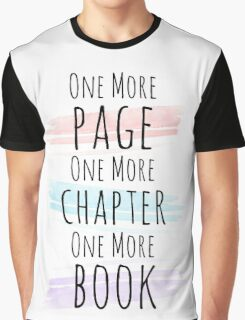 More, more, more. Graphic T-Shirt