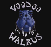 That Ol' Walrus Voodoo by voodoowalrus