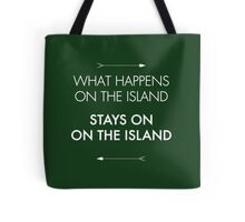 What Happens on the Island, Stays on the Island Tote Bag