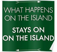 What Happens on the Island, Stays on the Island Poster