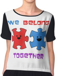 We belong together! Chiffon Top