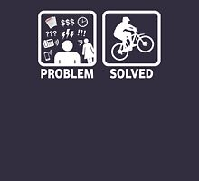 Problem Solved Mountain Biking Unisex T-Shirt
