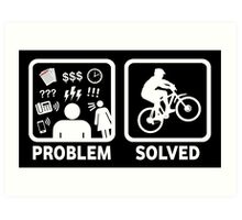 Problem Solved Mountain Biking Art Print