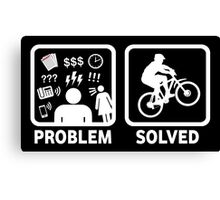 Problem Solved Mountain Biking Canvas Print
