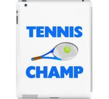 Tennis Champ iPad Case/Skin