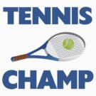Tennis Champ by FireFoxxy