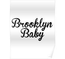 Lana Del Rey / Brooklyn Baby Poster