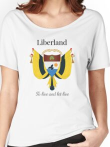 Liberland - To live and let live Women's Relaxed Fit T-Shirt