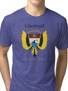 Liberland - To live and let live Tri-blend T-Shirt