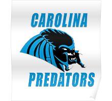 Carolina Predators!!! Poster