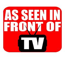 As Seen In Front Of TV Photographic Print