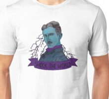 Nikola Tesla - Shock the World Unisex T-Shirt