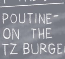 Specials Boards - Poutine on the Ritz Sticker